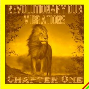 Revolutionary Dub Vibrations - Chapter One
